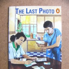 Libros de segunda mano: LIBRO THE LAST PHOTO PARA APRENDER INGLES - BERNARD SMITH - EDITORIAL PENGUIN BOOKS READERS. Lote 222313386