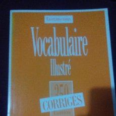 Libros de segunda mano: VOCABULAIRE ILLUSTRÉ (MÉTODO DE FRANCÉS) - NIVEL ELEMENTAL. Lote 54064101