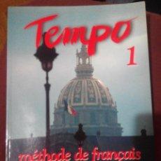 Libros de segunda mano: TEMPO 1 MÉTODO DE FRANCÉS (NIVEL ELEMENTAL). Lote 54064296