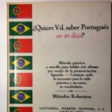 Libros de segunda mano: QUIERE USTED SABER PORTUGUES EN 10 DIAS * METODO ROBERTSON. Lote 54419208
