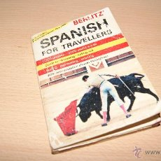 Libros de segunda mano: SPANISH FOR TRAVELLERS - BERLITZ - 1970. 192 PÁGINAS.. Lote 54585303
