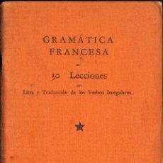 Libros de segunda mano: GRAMATICA FRANCESA EN 30 LECCIONES - DE THE LINGUAPHONE INSTITUTE- . Lote 54632103