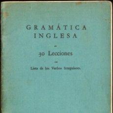 Libros de segunda mano: GRAMATICA INGLESA EN 30 LECCIONES- DE THE LINGUAPHONE INSTITUTE.. Lote 54632150