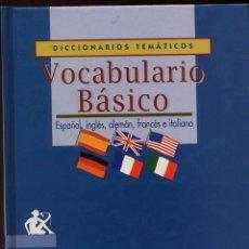 Libros de segunda mano: VOCABULARIO BASICO - ESPAÑOL INGLES BRITANICO INGLES AMERICANO ALEMAN FRANCES ITALIANO --(REF M1 E1. Lote 54699432