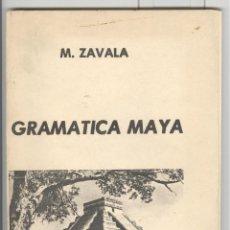Libros de segunda mano: M. ZAVALA GRAMÁTICA MAYA. MÉXICO 1974. FASCIMIL EDICION DE 1896. Lote 54776453
