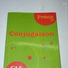 Libros de segunda mano: PRECIS DE CONJUGACION, FRANCES. CLE. Lote 55310404