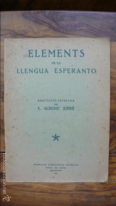 Libros de segunda mano: ELEMENTS DE LA LLENGUA ESPERANTO. ADAPTACIÓ CATALANA PER S. ALBERIC JOFRÈ. 1937. - Foto 2 - 55859414