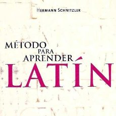SCHNITZLER, HERMANN - MÉTODO PARA APRENDER LATÍN - HERDER EDITORIAL - 2008