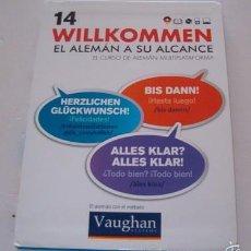 Libros de segunda mano: VV.AA. EL ALEMÁN CON EL MÉTODO VAUGHAN. WILLKOMMEN. EL ALEMÁN A SU ALCANCE. Nº 14. RMT74187. . Lote 56339972
