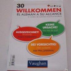 Libros de segunda mano: VV.AA. EL ALEMÁN CON EL MÉTODO VAUGHAN. WILLKOMMEN. EL ALEMÁN A SU ALCANCE. Nº 30. RMT74203. . Lote 56347084