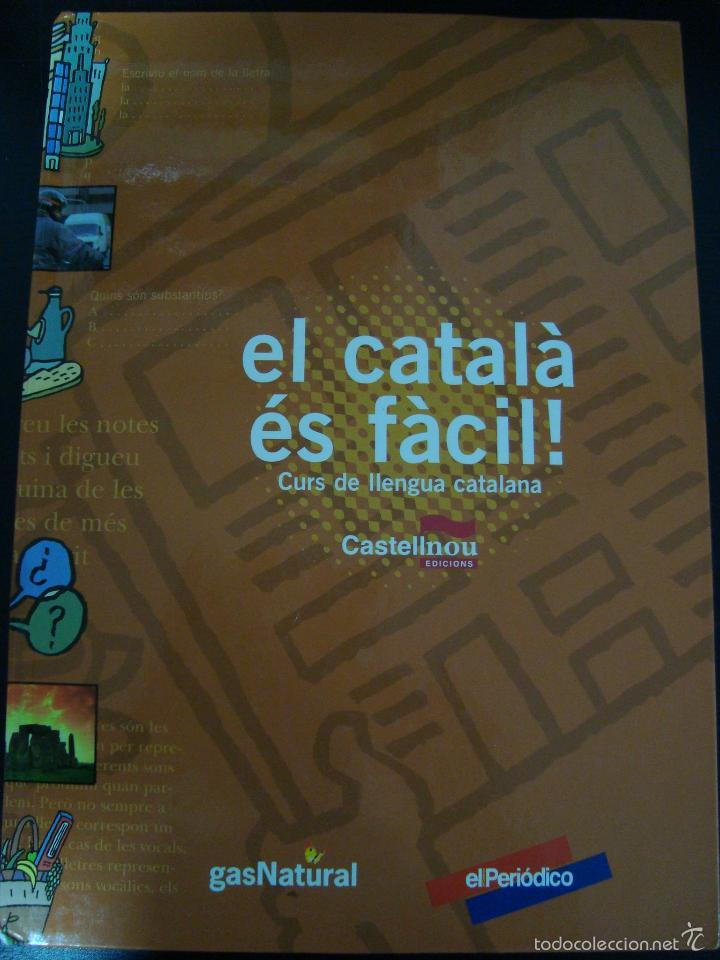EL CATALA ES FACIL. CURS DE LLENGUA CATALANA. CASTELLNOU EDICIONS. CATALAN. (Libros de Segunda Mano - Cursos de Idiomas)