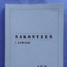 Livros em segunda mão: SAKONTZEN IÑAKI GAMINDE BILBOKO AEK BILBAO 1986 1ª EDICIÓN. Lote 57323842