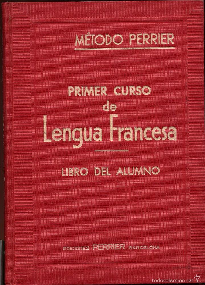 METODO PERRIER - PRIMER CURSO DE LENGUA FRANCESA - LIBRO DEL ALUMNO ---- REFM1E2 (Libros de Segunda Mano - Cursos de Idiomas)