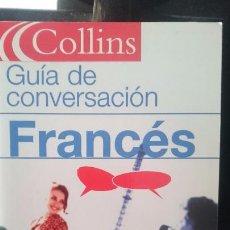 Libros de segunda mano: GUIA DE CONVERSACION FRANCES - ED COLLINS. Lote 57581824