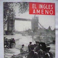 Libros de segunda mano: LOTE 17 REVISTAS -EL INGLES AMENO- AÑOS 50. Lote 57967314