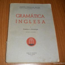 Libros de segunda mano: GRAMATICA INGLESA - FONETICA Y MORFOLOGIA I - 1950 - JOAQUIN VERDAGUER. Lote 58236209