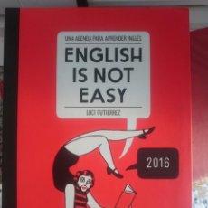 Libros de segunda mano: ENGLISH IS NOT EASY - UNA AGENDA PARA APRENDER INGLES - CON MUCHOS VULGARISMOS. Lote 58329890