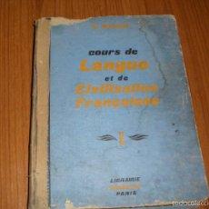 Libros de segunda mano: ANTIGUO CURSO DE LENGUA Y CIVILIZACION FRANCESA. Lote 58379728