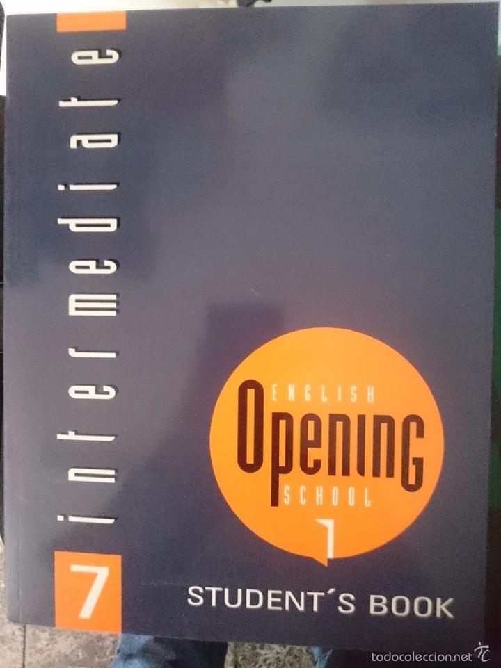 CURSO INGLES ENGLISH OPENING SCHOOL STUDENT´S BOOK INTERMEDIATE N 7 (Libros de Segunda Mano - Cursos de Idiomas)