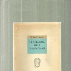 Libri di seconda mano: 2372.- LA LLENGUA DELS VALENCIANS-ASSAIG DE DIVULGACIO -M.SANCHIS GUARNER-VALENCIA 1960. Lote 58671120