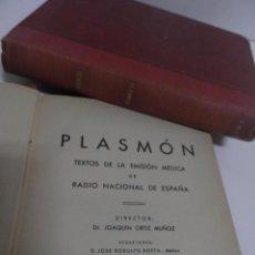 Libros de segunda mano: DR. J. ORTIZ MUÑOZ 'PLASMÓN. TEXTOS MÉDICO-LITERARIOS DE LAS EMISIONES RADIOFÓNICAS. 2 VOL, 1º EDIC. Lote 59874072