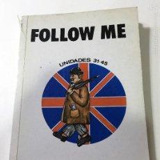 Libros de segunda mano: FOLLOW ME UNIDADES 31-45 - BARRY TOMALIN . Lote 60293831