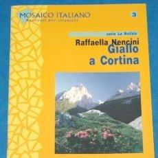 Libros de segunda mano: GIALLO A CORTINA MOSAICO ITALIANO A1 A2 - RACCONTI PER STRANIERI EAN 9788875733384. Lote 61217635