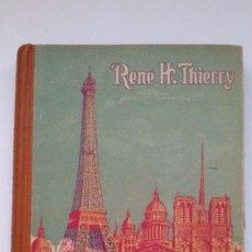 Libros de segunda mano: METODO DE FRANCES. RENÉ H.THIERRY. 1956. QUINTA EDICIÓN.. Lote 61689276
