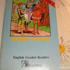 Libros de segunda mano: ENGLISH GRADED READERS. IDIOMAS ALHAMBRA. ROBIN HOOD. Lote 61780952