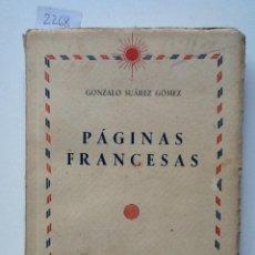 Libros de segunda mano: PAGINAS FRANCESAS. 1953 GONZALO SUAREZ GOMEZ. TOMO II PARA CURSOS SUPERIORES . Lote 62984092