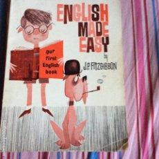 Libros de segunda mano: ENGLISH MADE EASY. OUR FIRST ENGLISH BOOK - FITZGIBBON, J. P.. Lote 66016726