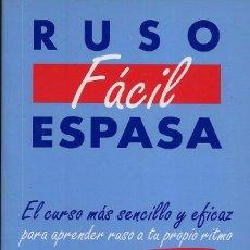 Libros de segunda mano: RUSO FACIL EL CURSO MAS SENCILLO Y EFICAZ- 254 PAG EDITORIAL ESPASA. Lote 67699593