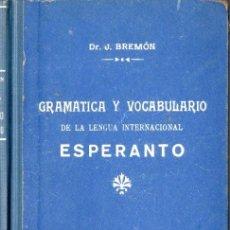 Libros de segunda mano: BREMON MASGRAU : ESPERANTO - GRAMÁTICA Y VOCABULARIO (BOIX, 1953). Lote 67955178