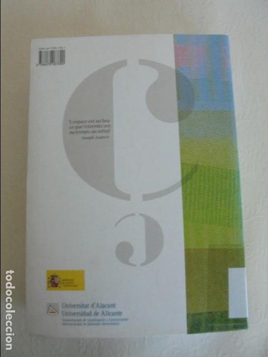 Libros de segunda mano: ANGELES SIRVENT RAMOS. ESPACIO Y TEXTO EN LA CULTURA FRANCESA. VER FOTOGRAFIAS ADJUNTAS. - Foto 25 - 69952145