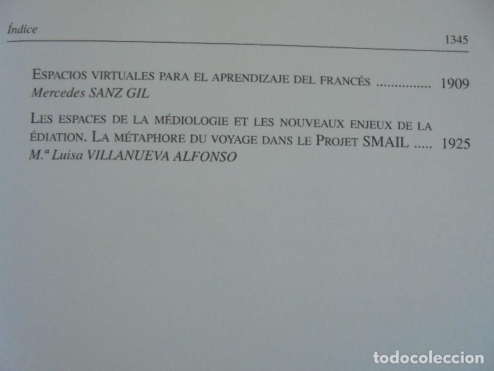 Libros de segunda mano: ANGELES SIRVENT RAMOS. ESPACIO Y TEXTO EN LA CULTURA FRANCESA. VER FOTOGRAFIAS ADJUNTAS. - Foto 42 - 69952145