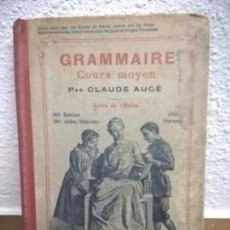 Libros de segunda mano: GRAMMAIRE , ILUSTRADO, LAROUSSE, CLAUDE AUGÉ.. Lote 71499755