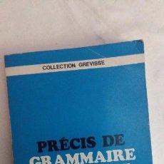 Libros de segunda mano: (SEVILLA) MAURICE GREVISSE - PRECIS DE GRAMMAIRE FRANCAISE. DUCULOT, 1969. Lote 74150211