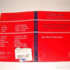Libros de segunda mano: ANA MARÍA DIACONESCU. LÉXICO PARA SITUACIONES: ESPAÑOL/RUMANO – ROMAN/SPANIOL. RMT78923. . Lote 76217563
