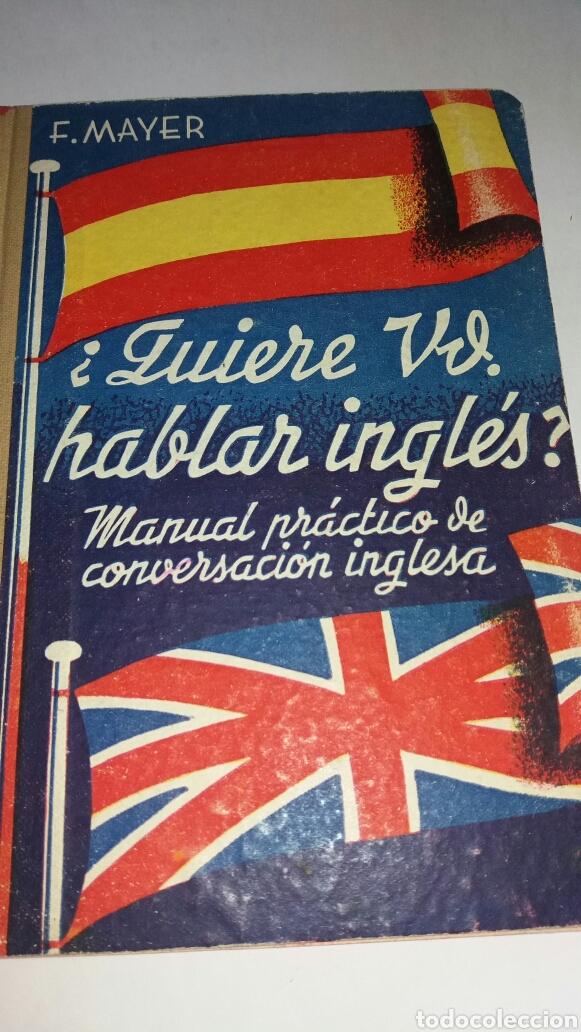 ANTIGUO LIBRO ¿QUIERE USTED HABLAR INGLES? 1939 (Libros de Segunda Mano - Cursos de Idiomas)