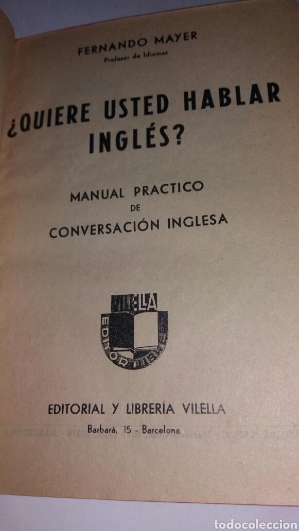 Libros de segunda mano: ANTIGUO LIBRO ¿QUIERE USTED HABLAR INGLES? 1939 - Foto 3 - 77527658
