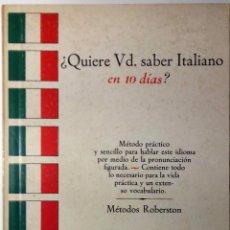 Libros de segunda mano: QUIERE USTED SABER ITALIANO EN 10 DIAS * METODO ROBERTSON. Lote 77641689