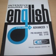Libros de segunda mano: INTENSIVE COURSE IN ENGLISH – VOLUME II – ADVANCED 1. Lote 80669638