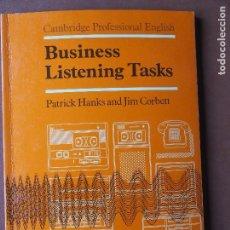 Libros de segunda mano: BUSINESS LISTENING TASKS - PATRICK HANKS - CAMBRIDGE. Lote 80756582