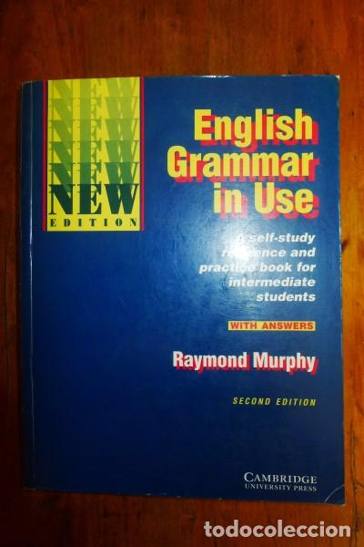 MURPHY, Raymond  English Grammar in use : A self-study reference    With  answers