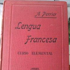 Libros de segunda mano: MÉTODO PRÁCTICO DE LENGUA FRANCESA CURSO ELEMENTAL ALPHONSE PERRIER 1940. Lote 82019844