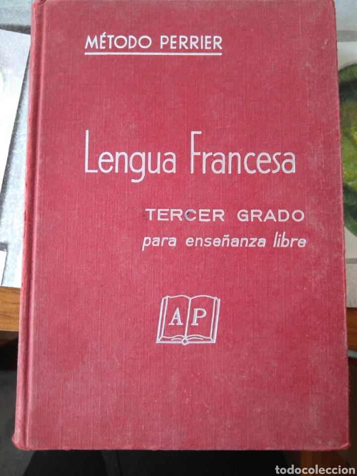 LENGUA FRANCESA -TERCER GRADO PARA ENSEÑANZA LIBRE- MÉTODO PERRIER. 1969 (Libros de Segunda Mano - Cursos de Idiomas)