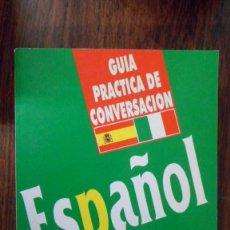Libros de segunda mano: GUÍA PRÁCTICA DE CONVERSACIÓN ESPAÑOL ITALIANO. ARGUVAL. Lote 153432465