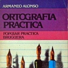 Libros de segunda mano: ORTOGRAFÍA PRÁCTICA CASTELLANA. Lote 86539104