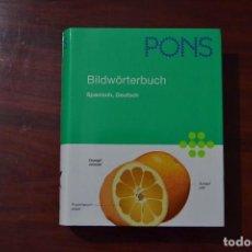 Libros de segunda mano: BILDWÖRTERBUCH PONS - GRAN DICCIONARIO ILUSTRADO ALEMÁN-ESPAÑOL. Lote 86903332