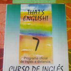 Libros de segunda mano: CURSO DE INGLES.THAT'S ENGLISH.7. Lote 87005382